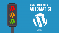 Disabilitare Aggiornamenti Automatici Wordpress