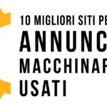 10 Migliori Siti Annunci Macchinari Usati