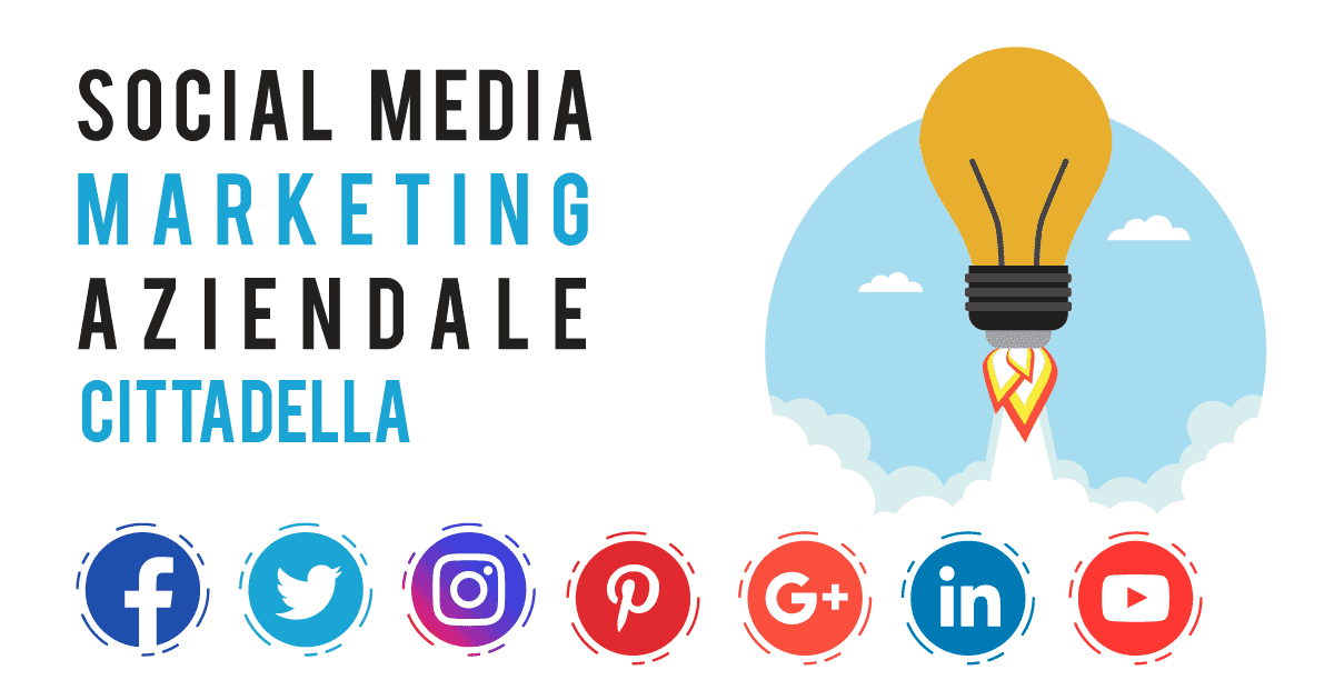 Gestione Social Media Marketing a Cittadella